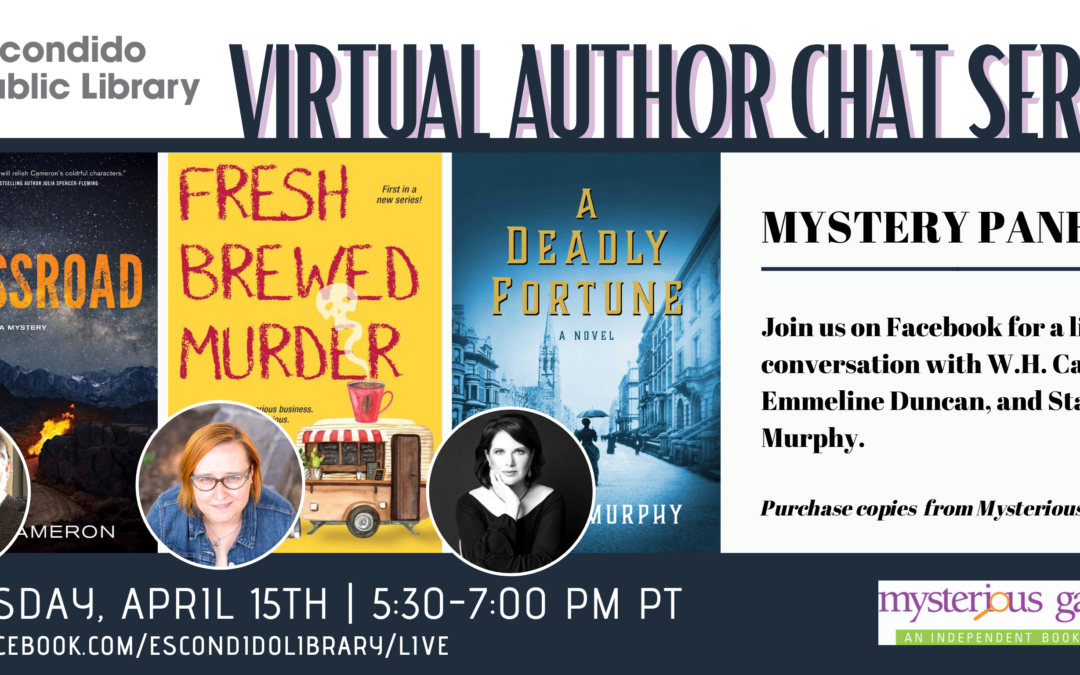 Virtual Author Chat: Mystery Panel (Escondido Library's Virtual Author Chat Series)